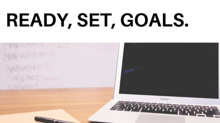 How to Create Goals That Keep You FOCUSED