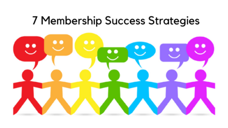 7 Best Strategies to Get the Most From Your Membership