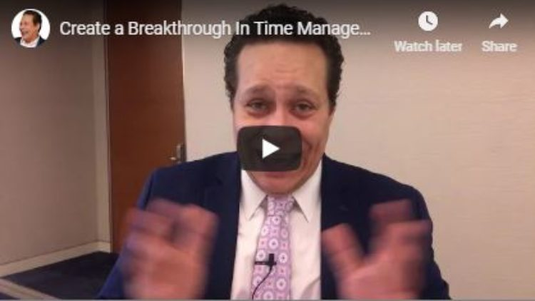 Creating a Time Management Breakthrough