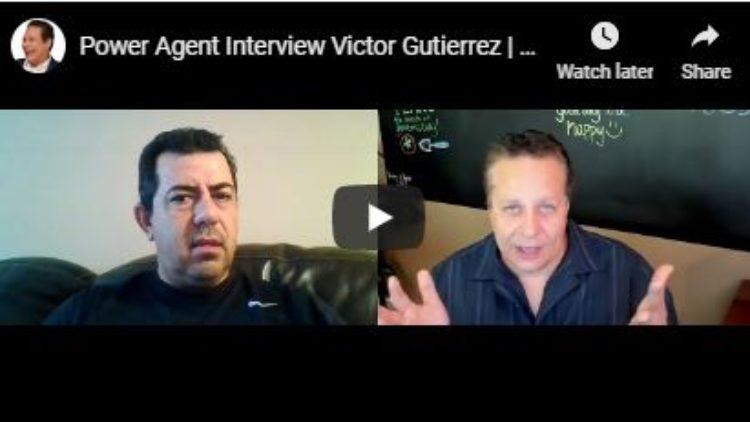 Interview with Power Agent Victor Gutierrez