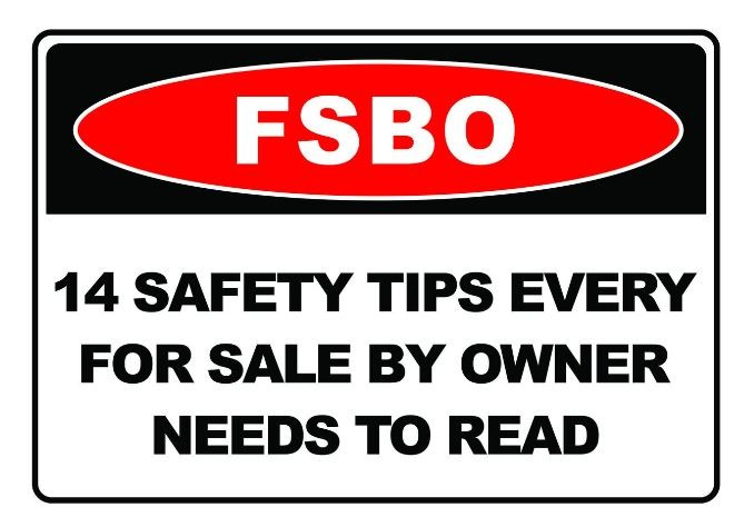 Sign about safety tips when it comes to for sale by owner real estate