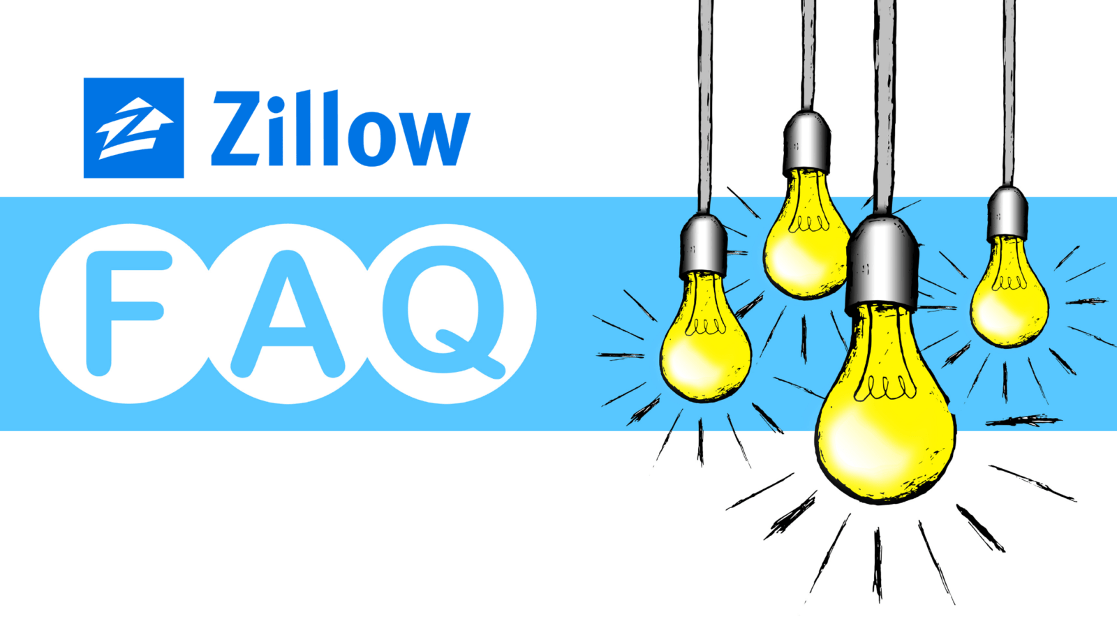 Zillow FAQ sign with illuminated lightbulbs hanging from the ceiling