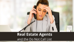 Real Estate Agents and the Do Not Call List
